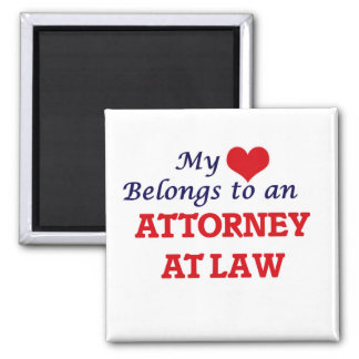 My Heart Belongs to an Attorney At Law Square Magnet