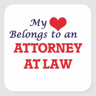 My Heart Belongs to an Attorney At Law Square Sticker