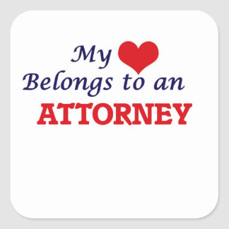 My Heart Belongs to an Attorney Square Sticker