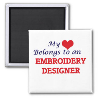 My Heart Belongs to an Embroidery Designer Square Magnet