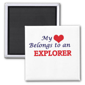 My Heart Belongs to an Explorer Square Magnet