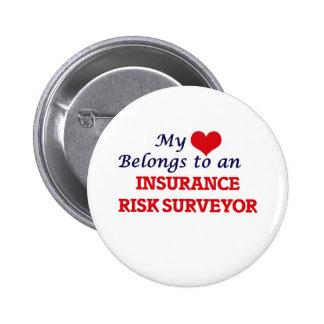 My Heart Belongs to an Insurance Risk Surveyor 6 Cm Round Badge