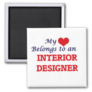 My Heart Belongs to an Interior Designer Square Magnet