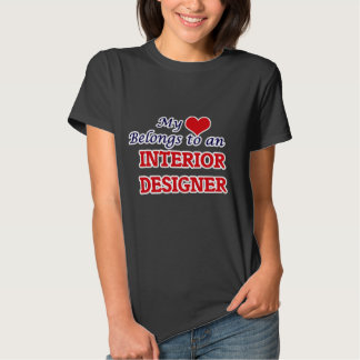 My Heart Belongs to an Interior Designer Tee Shirt