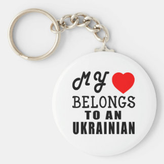 My Heart Belongs To An Ukrainian Key Ring