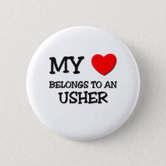 My Heart Belongs To An USHER 6 Cm Round Badge