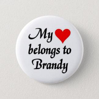 My heart belongs to Brandy 6 Cm Round Badge