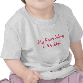 My heart belongs to Daddy!!! Tee Shirts