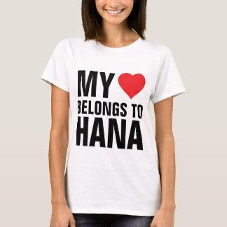 My heart belongs to Hana T-Shirt