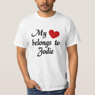 My heart belongs to Jodie Tee Shirts