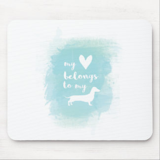 My heart belongs to my dachs calligraphy watercolo mouse pad