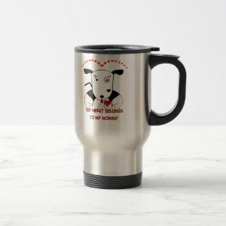 My Heart Belongs to My Mommy Stainless Steel Travel Mug
