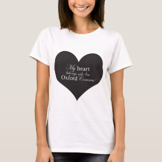 My Heart Belongs with the Oxford Comma T-Shirt