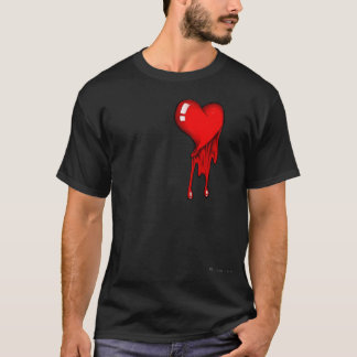 My Heart Bleeds for You T-Shirt