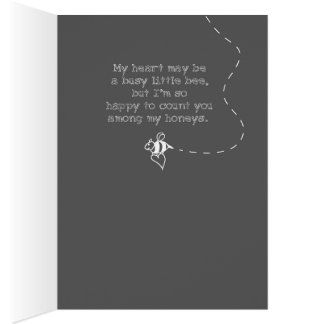 My heart is a busy little bee. greeting card