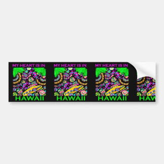 MY HEART IS IN HAWAII BUMPER STICKER
