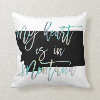 My Heart is in Montana state MT Iridescent Pearly Cushion