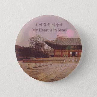 My Heart is in Seoul 6 Cm Round Badge