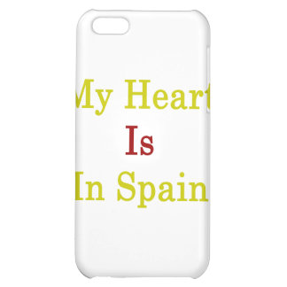 My Heart Is In Spain iPhone 5C Cover