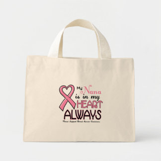 My Heart Is With My Nana BREAST CANCER Mini Tote Bag