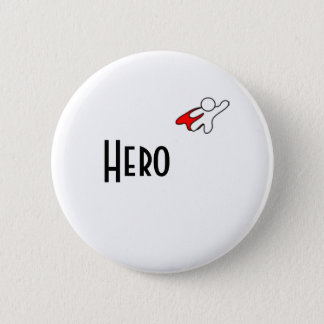 MY HERO 6 CM ROUND BADGE