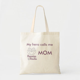 My hero calls me MOM Budget Tote Bag