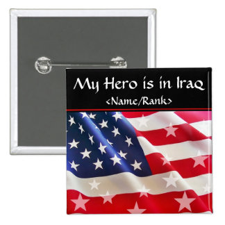 My Hero is in Iraq Buttons