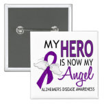 My Hero Is My Angel Alzheimer's Disease 15 Cm Square Badge