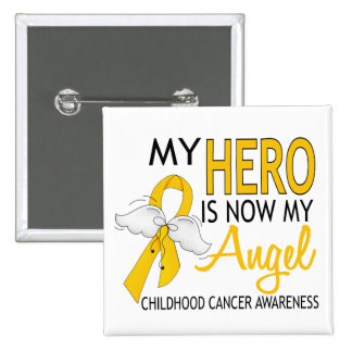 My Hero Is My Angel Childhood Cancer 15 Cm Square Badge