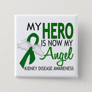 My Hero Is My Angel Kidney Disease 15 Cm Square Badge