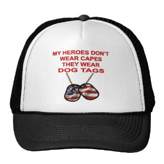 My Heroes Don't Wear Capes They Wear Dog Tags Mesh Hat