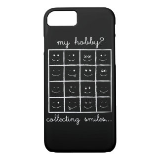 My Hobby? Collecting Smiles ;) Phone Cases