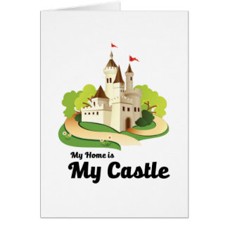 my home my castle card