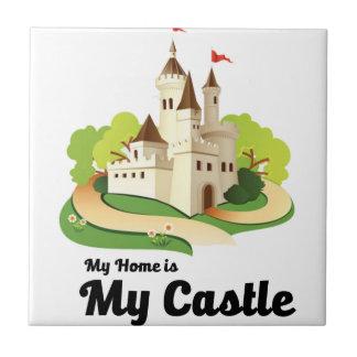 my home my castle tile