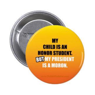 My Honor Student is... 6 Cm Round Badge