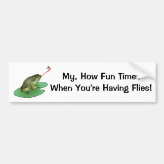My How Fun Times Bumper Sticker