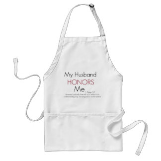 My Husband Honors Me/ 1 Peter 3:7 Standard Apron