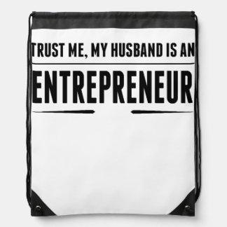 My Husband Is An Entrepreneur Drawstring Bag
