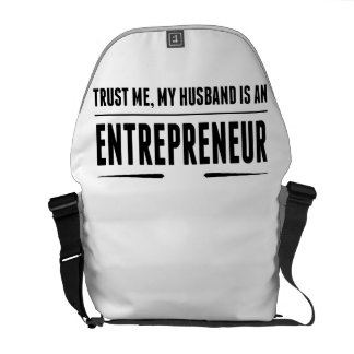 My Husband Is An Entrepreneur Messenger Bags
