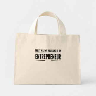 My Husband Is An Entrepreneur Mini Tote Bag