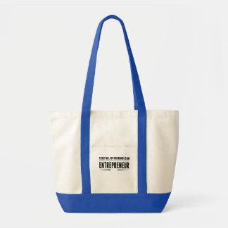 My Husband Is An Entrepreneur Impulse Tote Bag