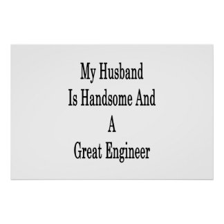 My Husband Is Handsome And A Great Engineer Poster