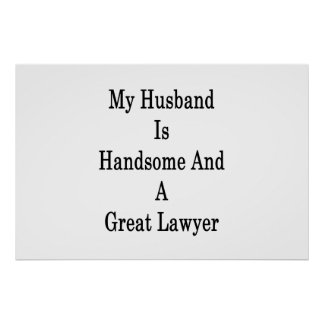 My Husband Is Handsome And A Great Lawyer Poster
