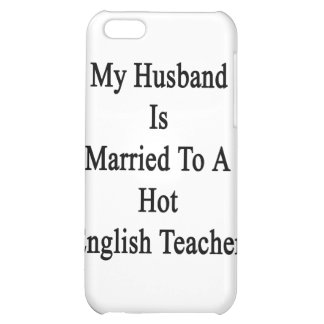 My Husband Is Married To A Hot English Teacher Cover For iPhone 5C