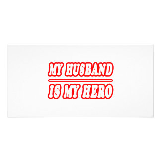 My Husband Is My Hero Personalized Photo Card