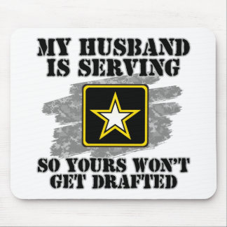 My Husband is Serving Mouse Pad