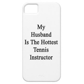 My Husband Is The Hottest Tennis Instructor iPhone 5/5S Cover