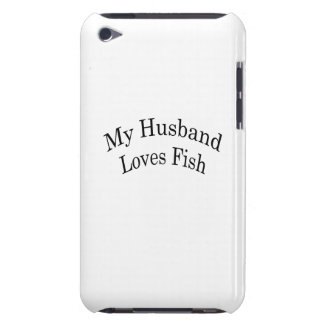 My Husband Loves Fish iPod Touch Case