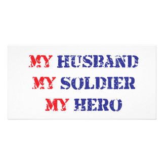 My husband, my soldier, my hero personalized photo card