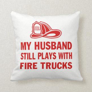 My Husband Still Plays with Fire Trucks Cushion